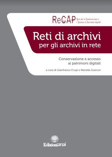 Reti di archivi per gli archivi in rete, il secondo volume EdizioniANAI